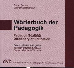 Wörterbuch der Pädagogik Türkisch / Englisch / Deutsch - Sikcan, Serap; Dohrmann, Wolfgang