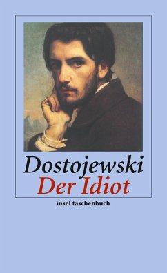Der Idiot - Dostojewskij, Fjodor M.