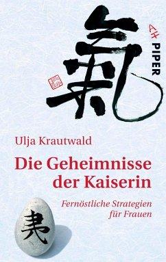 Die Geheimnisse der Kaiserin - Krautwald, Ulja