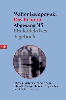 Das Echolot. Abgesang '45 - Kempowski, Walter