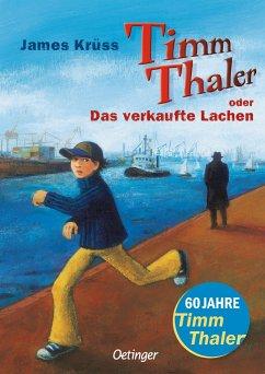 Timm Thaler oder Das verkaufte Lachen - Krüss, James