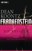 Die Kreatur / Frankenstein Bd.2