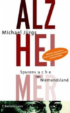 Alzheimer - Jürgs, Michael