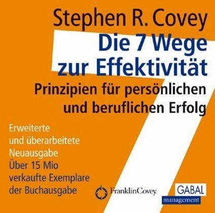 Die 7 Wege zur Effektivität, 10 Audio-CDs - Covey, Stephen R.