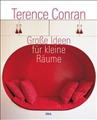 gro e ideen f r kleine r ume von terence conran buch. Black Bedroom Furniture Sets. Home Design Ideas