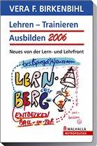 Lehren - Trainieren - Ausbilden 2006. DVD-Video