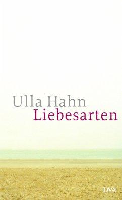 Liebesarten - Hahn, Ulla