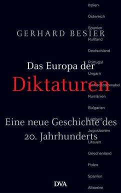 Das Europa der Diktaturen - Besier, Gerhard