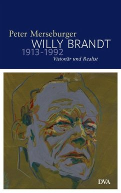 Willy Brandt 1913-1992 - Merseburger, Peter