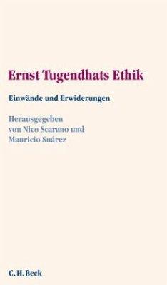 Ernst Tugendhats Ethik - Scarano, Nico / Suárez, Mauricio