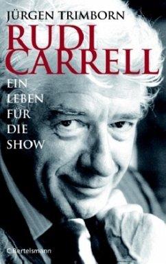 Rudi Carrell - Trimborn, Jürgen