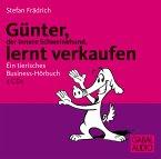 Günter, der innere Schweinehund, lernt verkaufen, 2 Audio-CDs