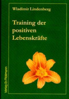 Training der positiven Lebenskräfte - Lindenberg, Wladimir