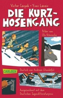 Die Kurzhosengang Bd.1 - Caspak, Victor; Lanois, Yves; Drvenkar, Zoran