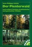 Der Plenterwald und weitere Formen strukturierter und gemischter Wälder