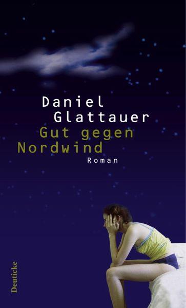 Gut gegen Nordwind - Glattauer, Daniel