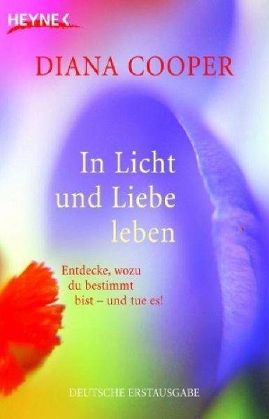 In Licht und Liebe leben - Cooper, Diana