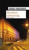 Bombenstimmung / Tannenbergs sechster Fall