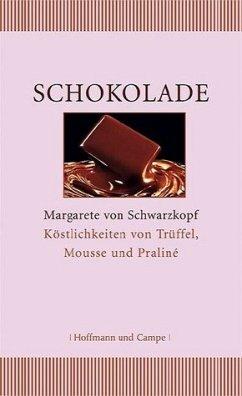 Schokolade - Schwarzkopf, Margarete von