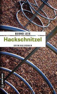 Hackschnitzel / Oskar Lindt's dritter Fall - Leix, Bernd