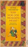 Tod vor der Morgenmesse / Ein Fall für Schwester Fidelma Bd.17
