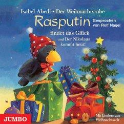 Der Weihnachtsrabe Rasputin findet das Glück / Der Nikolaus kommt heut!, 1 Audio-CD