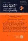 Goethes Altersgedicht 'Urworte. Orphisch'