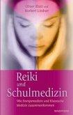 Reiki und Schulmedizin