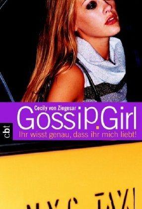 Buch-Reihe Gossip Girl von Cecily von Ziegesar