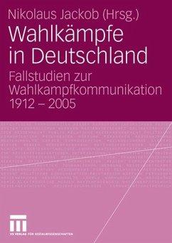 Wahlkämpfe in Deutschland - Jackob, Nikolaus (Hrsg.)