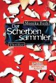 Der Scherbensammler / Erdbeerpflücker-Thriller Bd.3