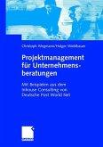 Projektmanagement für Unternehmensberatungen