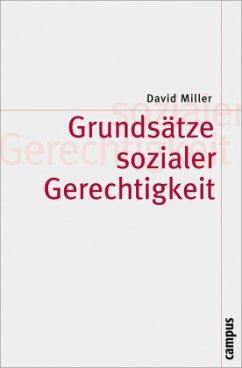 Grundsätze sozialer Gerechtigkeit - Miller, David