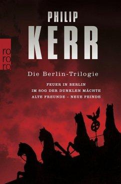 Die Berlin-Trilogie / Bernie Gunther Bd.1-3 - Kerr, Philip