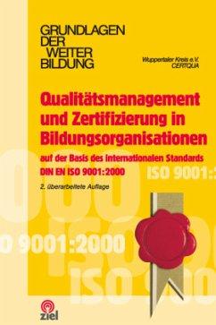Qualitätsmanagement und Zertifizierung in Bildungsorganisationen - Löwe, Carsten R.; Klüber, Katrin