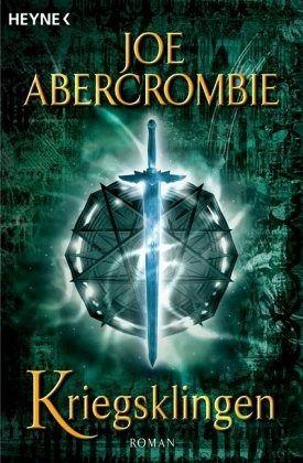 Buch-Reihe Klingen-Romane von Joe Abercrombie