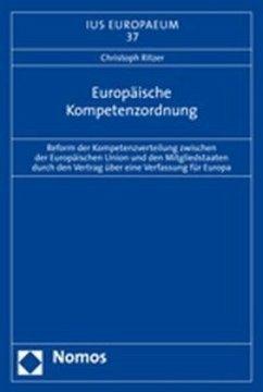 Europäische Kompetenzordnung - Ritzer, Christoph