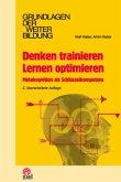 Denken trainieren - Lernen optimieren