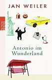 Antonio im Wunderland - Weiler, Jan