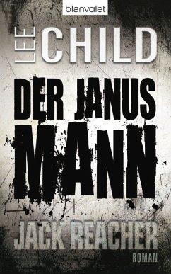 Der Janusmann / Jack Reacher Bd.7 - Child, Lee