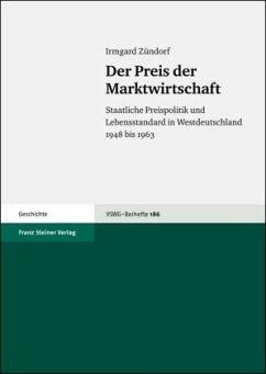 Der Preis der Marktwirtschaft - Zündorf, Irmgard