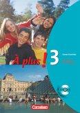 À plus! Ausgabe 2004. Band 3. Carnet d'activités mit CD-ROM