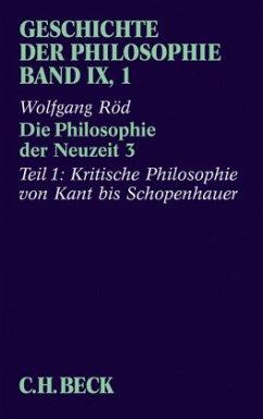 Die Philosophie der Neuzeit / Geschichte der Philosophie Bd.9, Tl.3/1 - Röd, Wolfgang (Hrsg.)