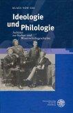 Ideologie und Philologie