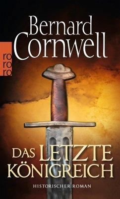 Das letzte Königreich / Uhtred Bd.1 - Cornwell, Bernard