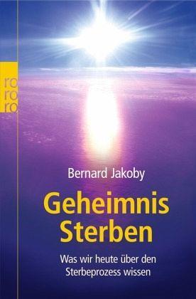 Geheimnis Sterben - Jakoby, Bernard