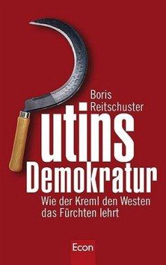 Putins Demokratur - Reitschuster, Boris