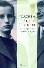 Ich nicht - Fest, Joachim C.