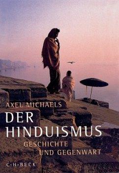 Der Hinduismus - Michaels, Axel