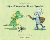 Ritter Titus und der Drache Liederlich